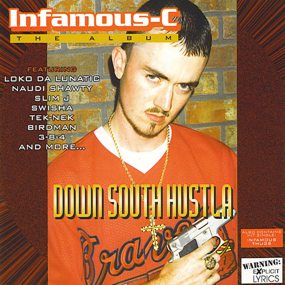 Image of Infamous-C - Down South Hustla (CD)