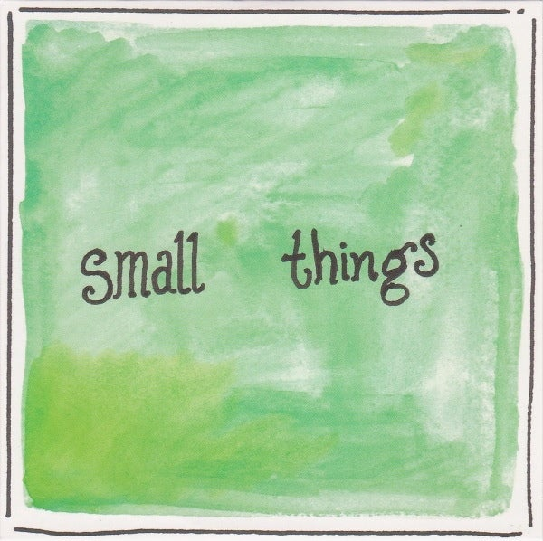 Image of Small Things EP