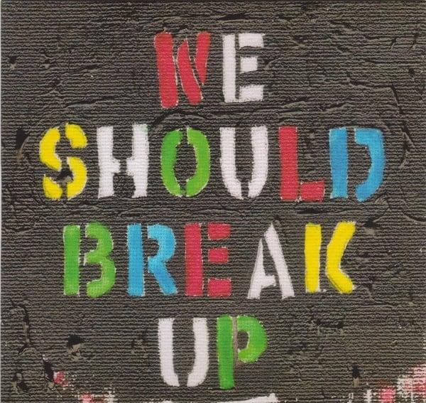 Image of We Should Break Up EP