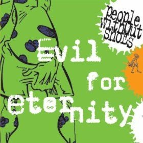 "Image of People Without Shoes ""Evil For Eternity"" CD Maxi-Single"
