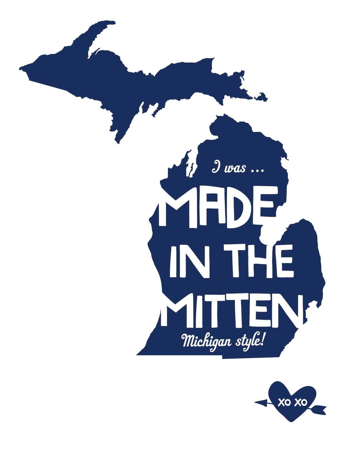 I was Made in the Mitten