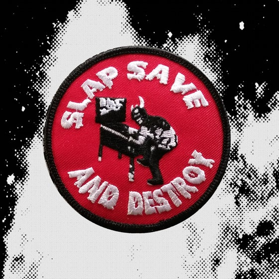 Image of Slap Save And Destroy Patch