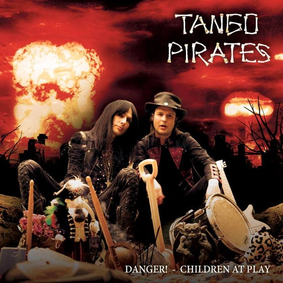 Image of Tango Pirates EP Danger! - Children at Play