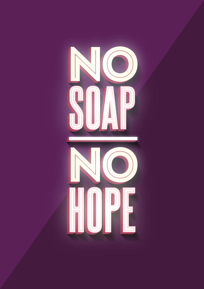 Image of No Soap, No Hope Poster