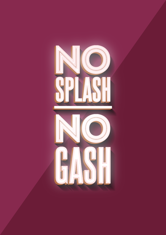 Image of No Splash, No Gash Poster