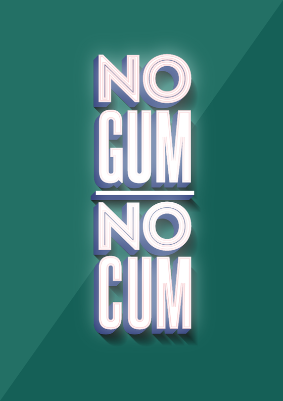 Image of No Gum, No Cum Poster