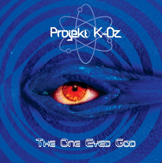 "Image of Projekt K-Oz - ""The One Eyed God"" CD"