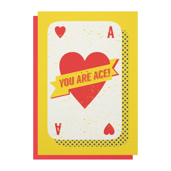 Image of 'You Are Ace' Greetings Card