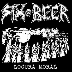 "Image of SIX BEER ""Locura Moral"" CD"