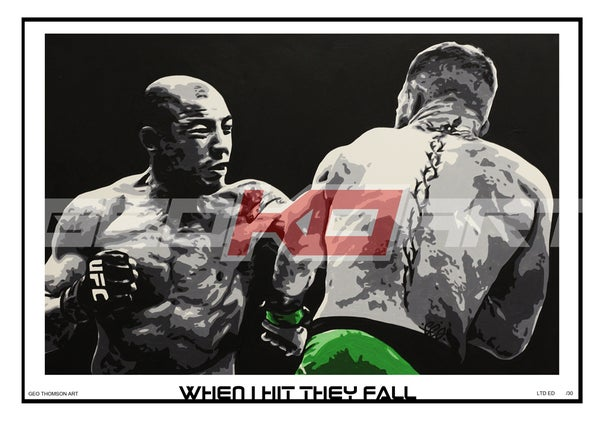 Image of CONOR McGREGOR - WHEN I HIT THEY FALL (PRINT)