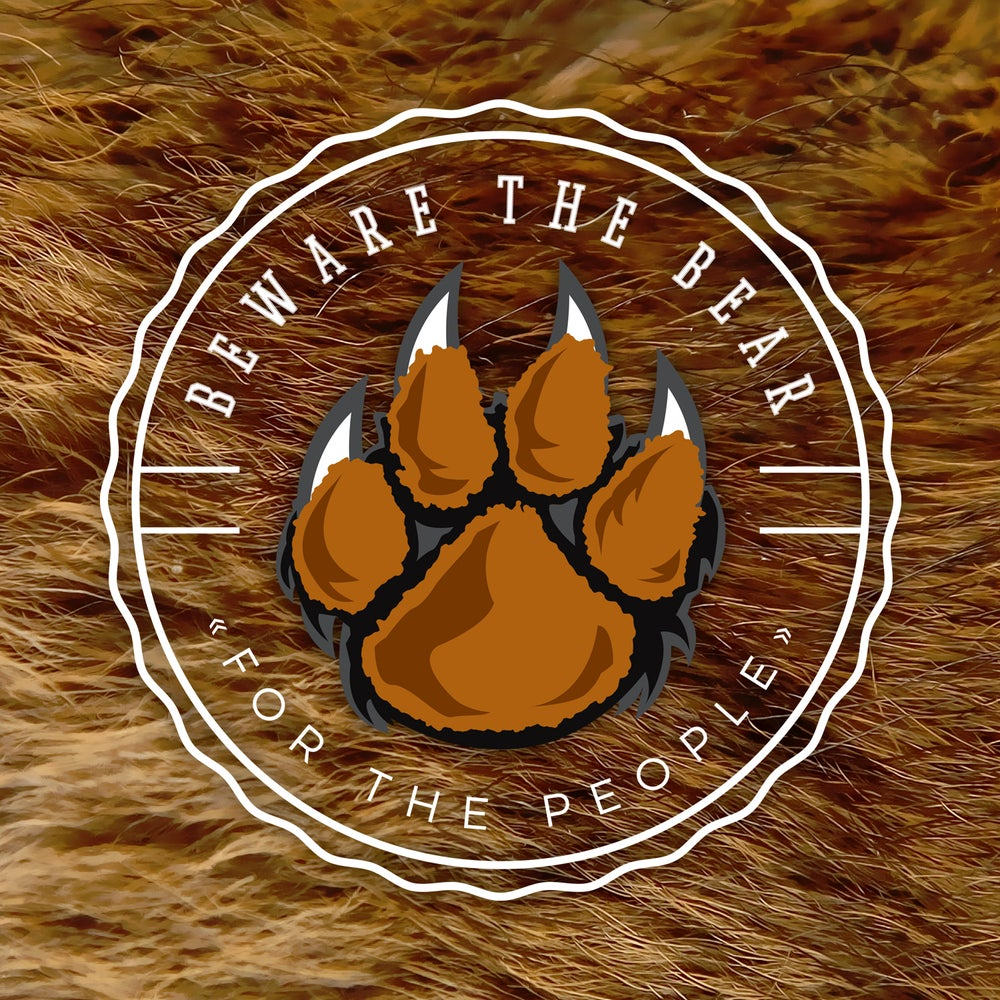 Beware The Bear - For The People