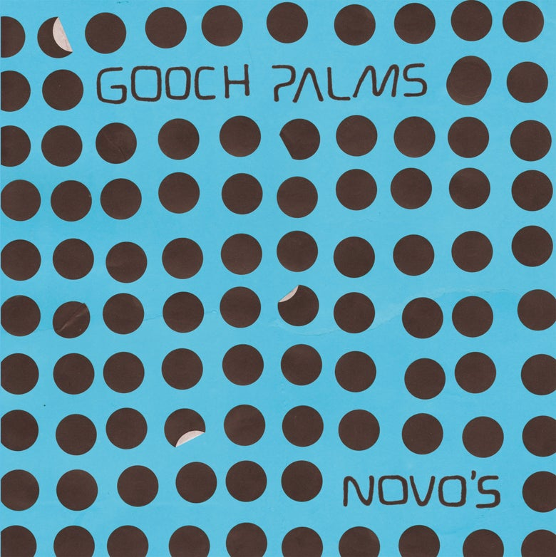 "Image of Gooch Palms ""Novo's"" LP  EUROPEAN EDITION OUT NOW!!!"