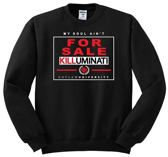 Image of KILLUMINAT NOT FOR SALE- CREWNECK