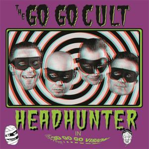 "Image of 10"" The Go Go Cult : Headhunter. Ltd Edition Shocking Pink...."