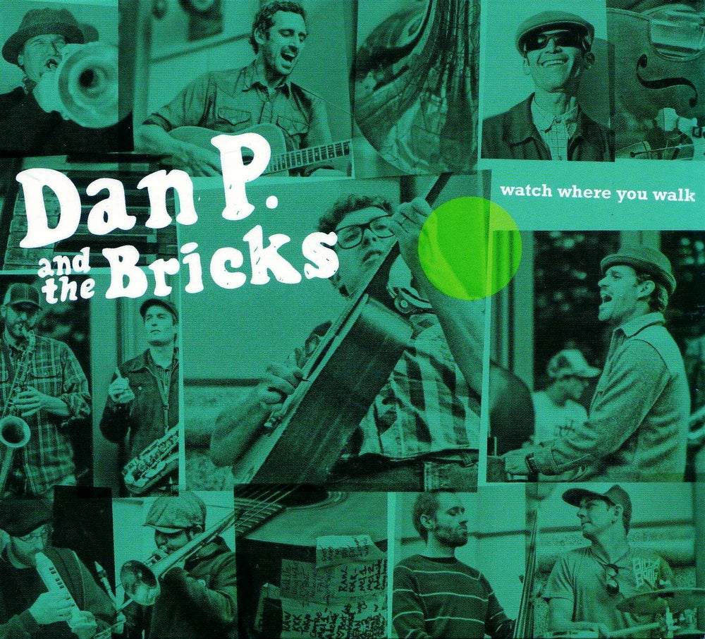 Image of Dan P. and the Bricks- Watch Where You Walk CD