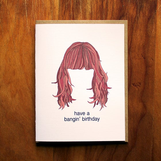 Image of  have a bangin' birthday