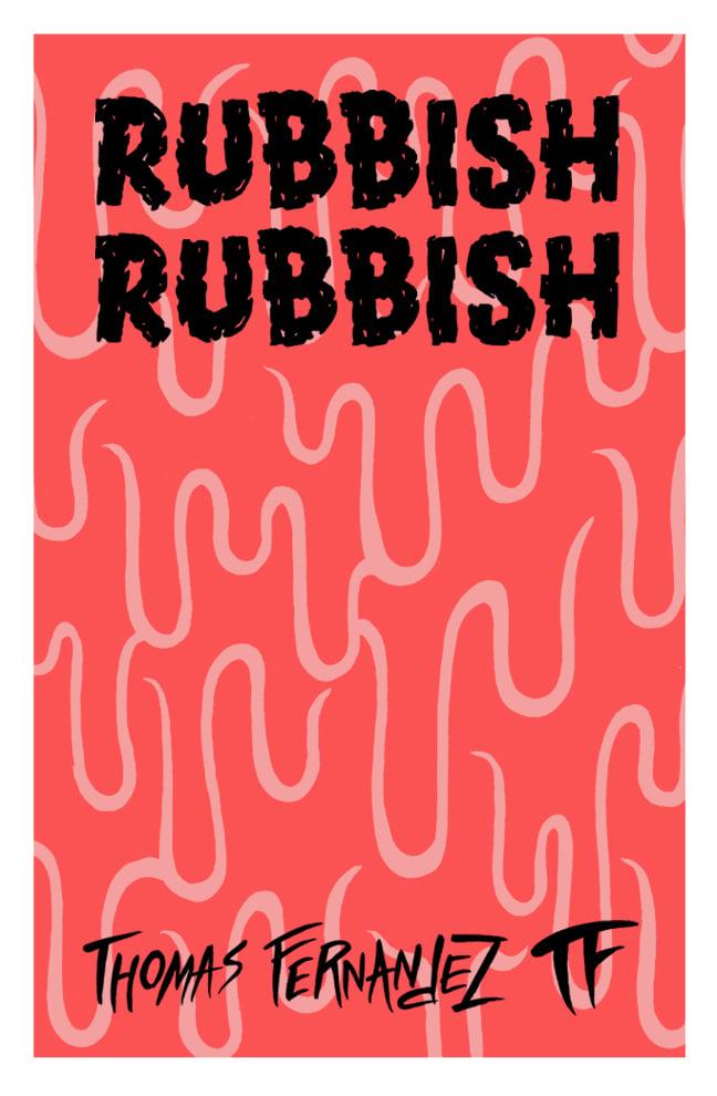 Image of Rubbish Rubbish 15 Ooze It