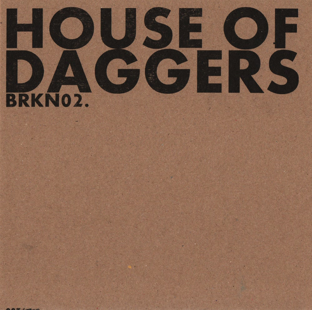 Image of BRKN002 - HOUSE OF DAGGERS Limited Edition 4 Track E.P