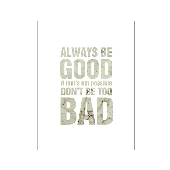 Image of Always be good