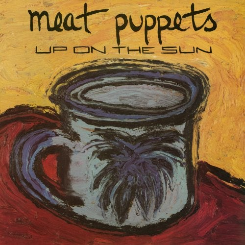 """Image of MEAT PUPPETS """"UP ON THE SUN"""" CD"""
