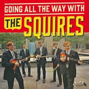 "Image of LP+7"" The Squires : Going All The Way With. Completely revised edition."