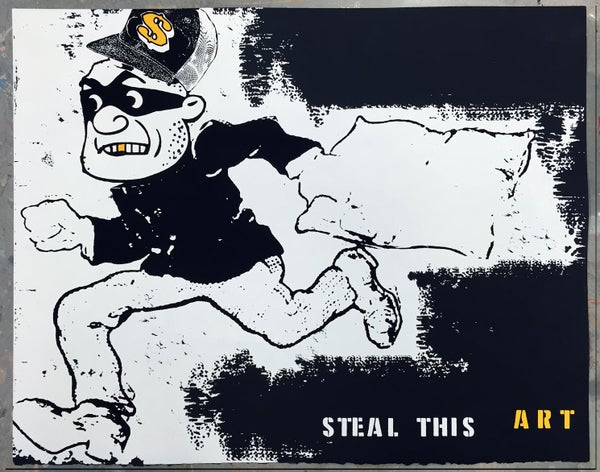 Image of The Art of the Steal - Limited Edition Screen Print