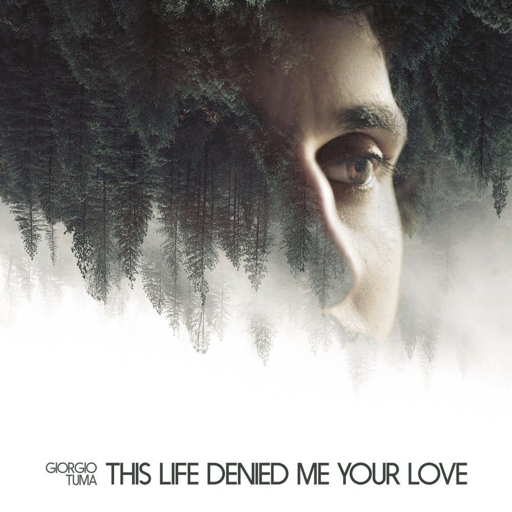 Image of GIORGIO TUMA - This Life Denied Me Your Love (CD Digipak)