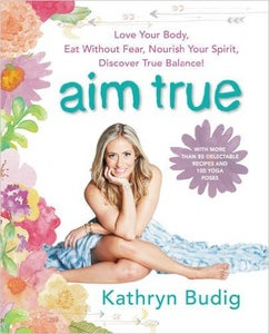 Image of Kathryn Budig - Aim True