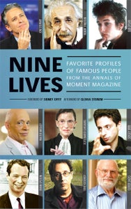 Image of  Nine Lives: Favorite Profiles of Famous People from the Annals of Moment Magazine