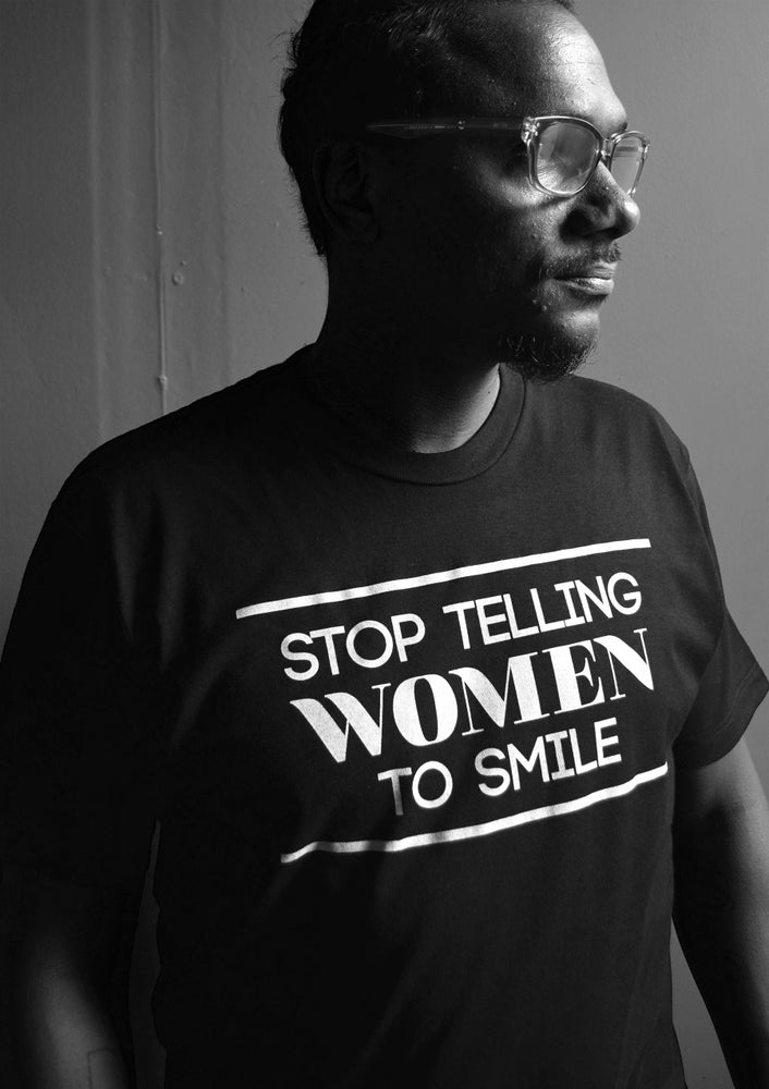 Image of Stop Telling Women To Smile Tee (Black)