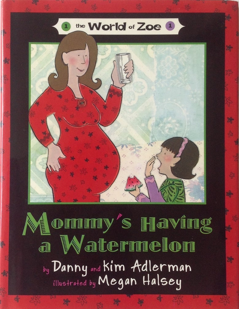 Image of Mommy's Having a Watermelon Book