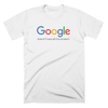 Google Doesn't Have all the Answers T-Shirt