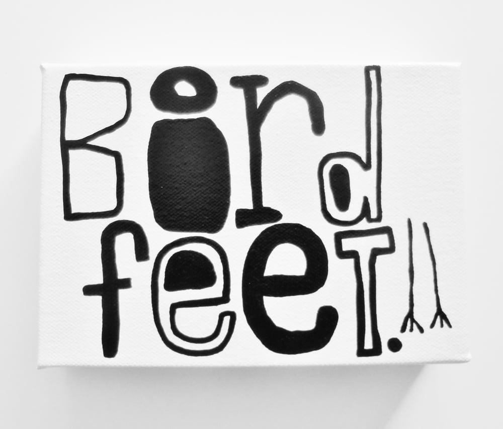 "Image of BiRd fEEt. - 5"" x 7"""