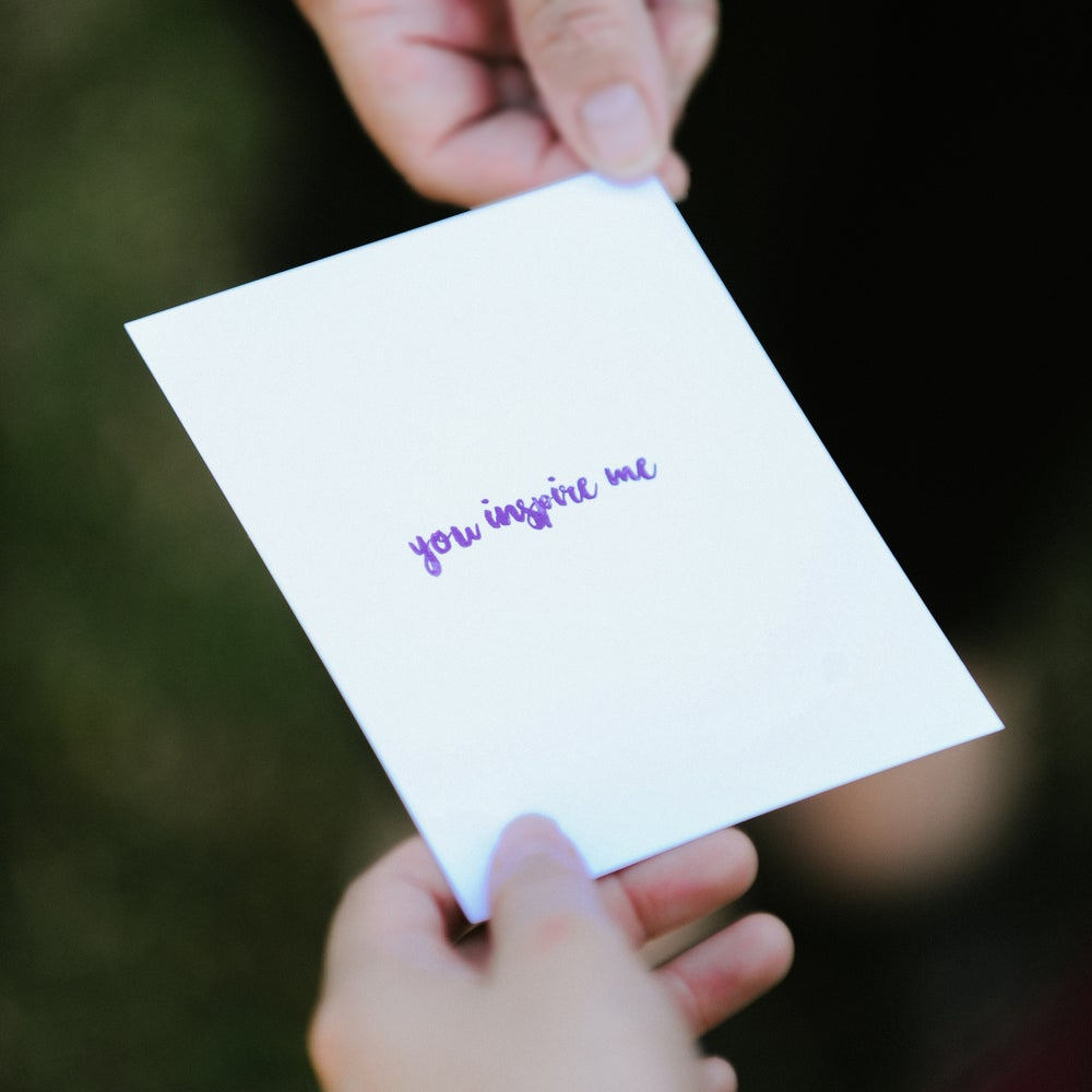 Image of You Inspire Me card