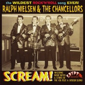 "Image of 7"" Ralph Nielsen & The Chancellors : SCREAM !"