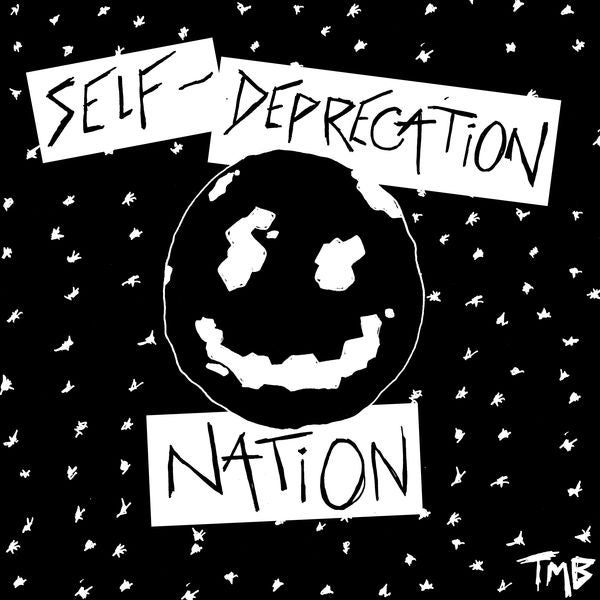 Image of SELF DEPRECATION NATION EP
