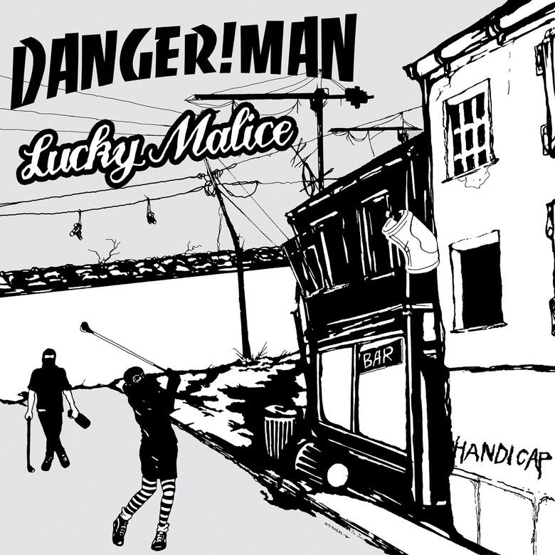 Image of Danger!Man / Lucky Malice - Handicap Col Vinyl Split LP with CD included