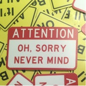 Image of Attention... Nevermind Sticker