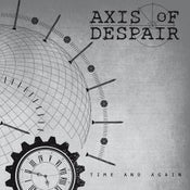 "Image of AXIS OF DESPAIR - Time And Again 7""EP"
