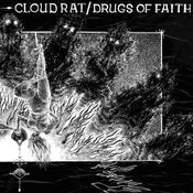 "Image of CLOUDRAT / DRUGS OF FAITH - Split 7""EP"