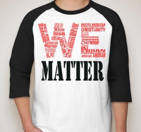 Image of We Matter Baseball Tee