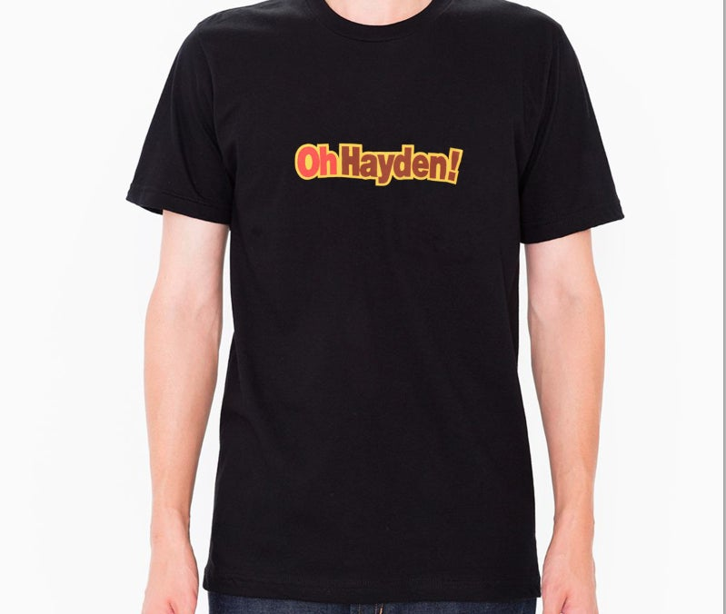 """Image of """"Oh Hayden"""" Shirt (20th Anniversary Edition)"""