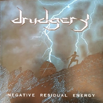 """Image of Drudgery """"Negative Residual Energy"""" 2002"""