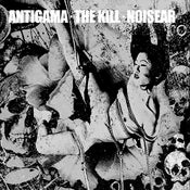 Image of ANTIGAMA / THE KILL / NOISEAR - TRIPLE 7' Ep