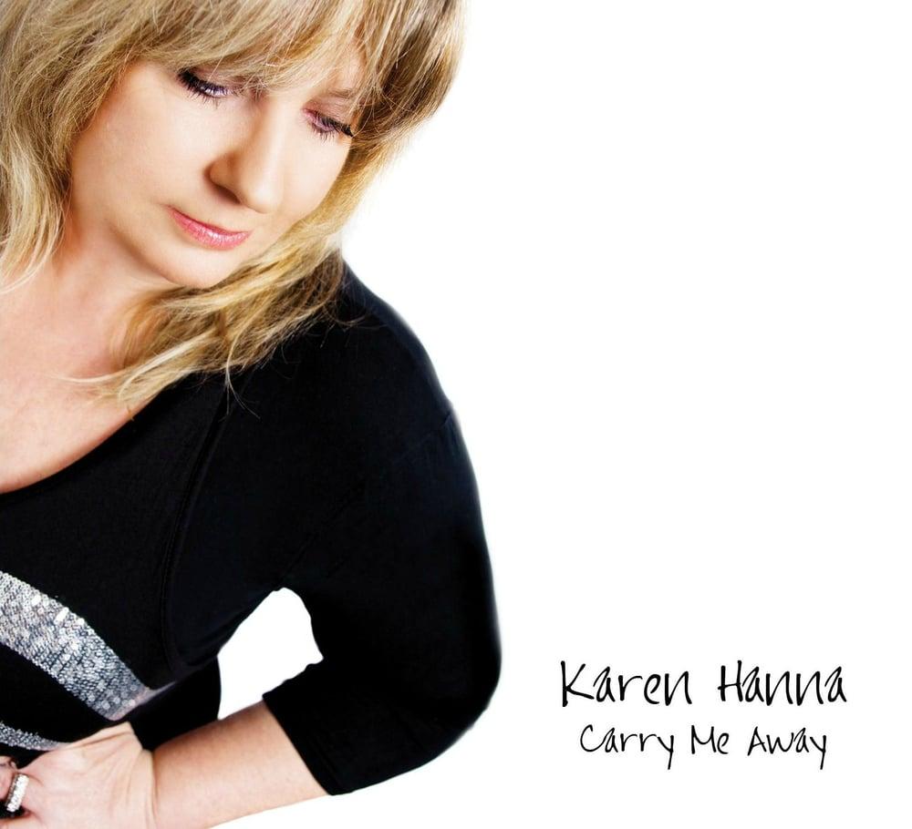 Image of Karen Hanna - Carry Me Away