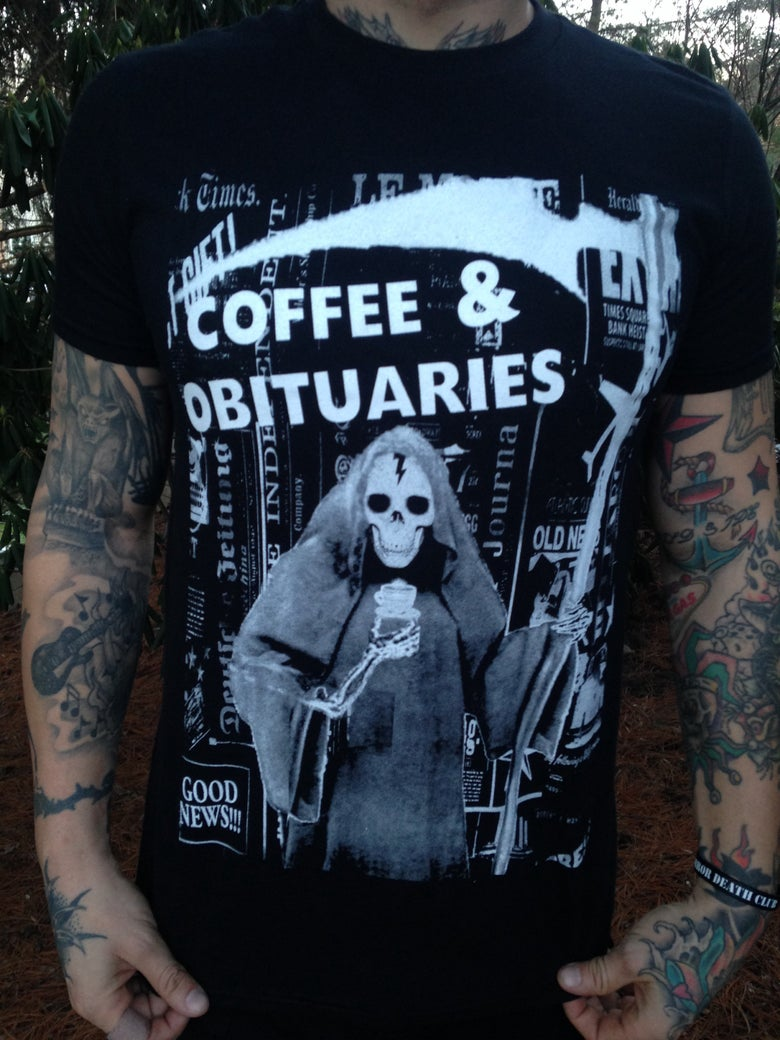 Image of Coffee & Obituaries Tee