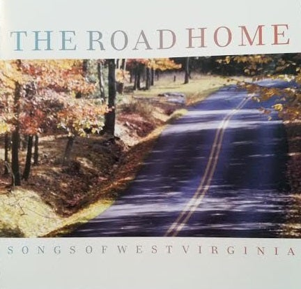 Image of The Road Home - Songs of West Virginia