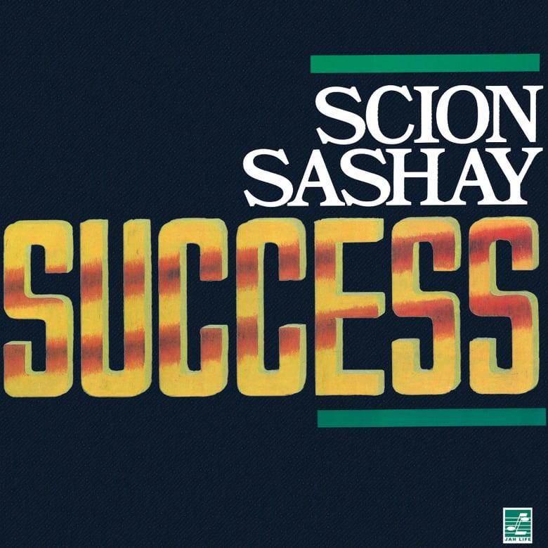 Image of Scion Success - Sashay LP (Jah Life)