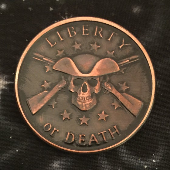 Image of Liberty or Death 1oz Copper Challenge Coin