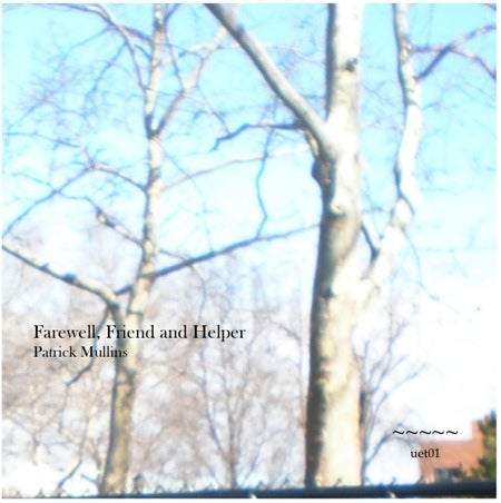 Image of Patrick Mullins - Farewell, Friend and Helper cassette